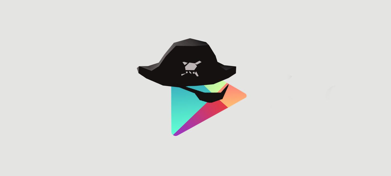 Пираты в Google Play. Как и чем живут те, кто решил нарушить правила Google